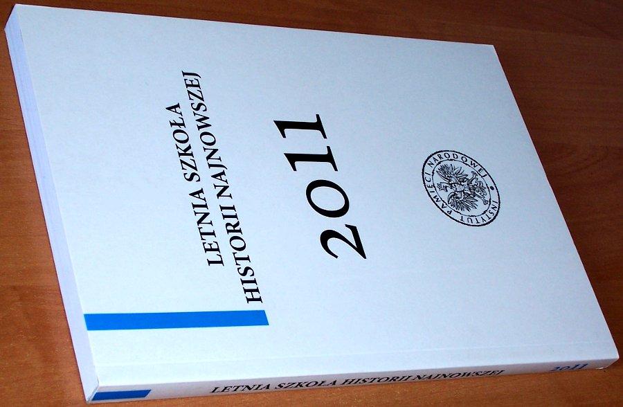 Letnia-Szkola-Historii-Najnowszej-2011-Tom-V-Referaty-Warszawa-IPN-2012