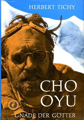Tichy Cho Oyu Gnade der Götter Gory Mountains Himalaje Himalaya Himalayas Himal Climber Mountaineer Wspinaczka Mountaineering Climbing Österreichische Cho Oyu Expedition 1954 Ascensioni alpinistiche wba0636