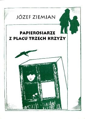 Ziemian Papierosiarze z placu Trzech Krzyży Jews Persecutions Poland Warsaw Jewish children in the Holocaust World War 1939-1945 Jewish resistance Judenvernichtung Judaica Cigarette sellers of Three Crosses Square Sag bloß nicht Mosche zu mir ich heiße Stasiek Mokhre ha-sigaryot mi-Kikar sheloshet ha-tselavim Di papirosn-hendler fun Plats Dray Kraytsn 8386058331 83-86058-33-1 9788386058334 978-83-86058-33-4 Judaica wba0647