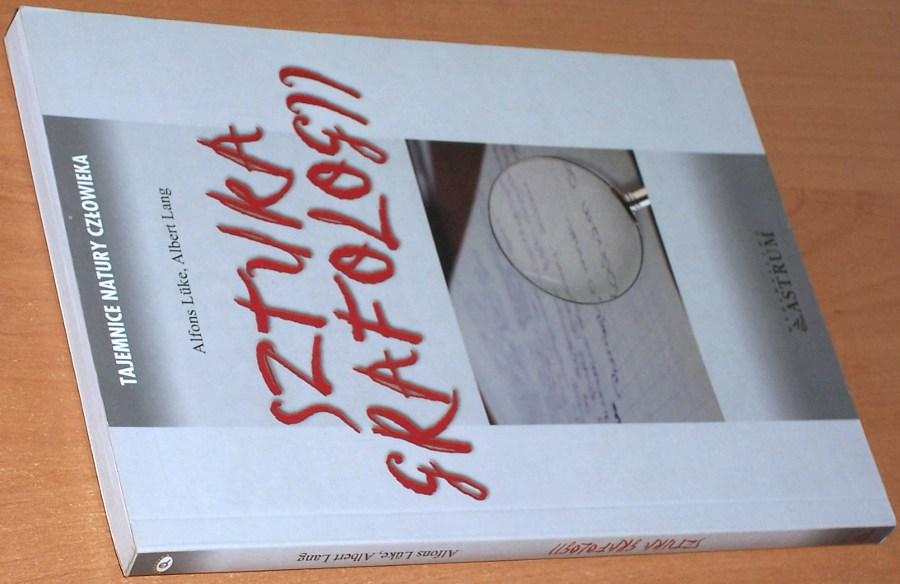 Lueke-Alfons-Lang-Albert-Sztuka-grafologii-Wroclaw-Wydawnictwo-Astrum-2007-Unterschriften-graphologisch-gedeutet