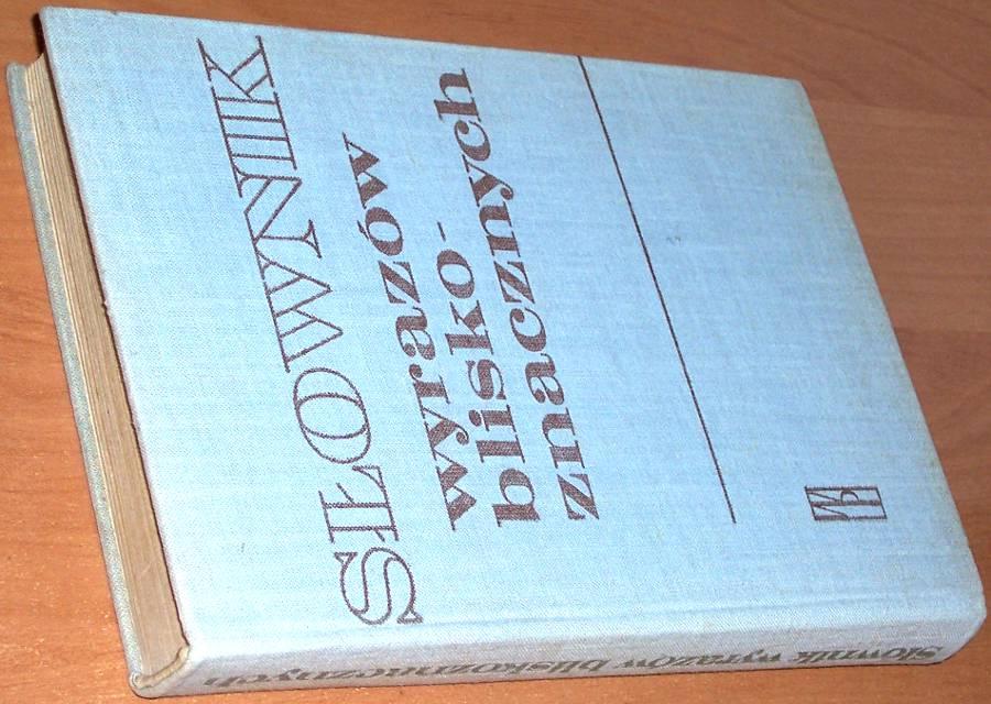 Skorupka-Stanislaw-red-Slownik-wyrazow-bliskoznacznych-Wyd-5-Warszawa-Wiedza-Powszechna-1971