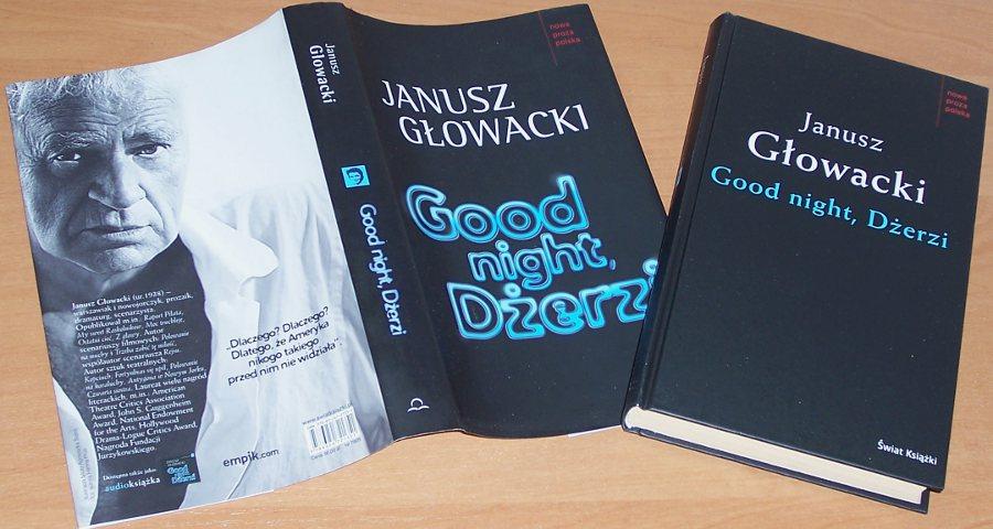 Glowacki-Janusz-Good-night-Dzerzi-Warszawa-Swiat-Ksiazki-2010-Jerzy-Kosinski
