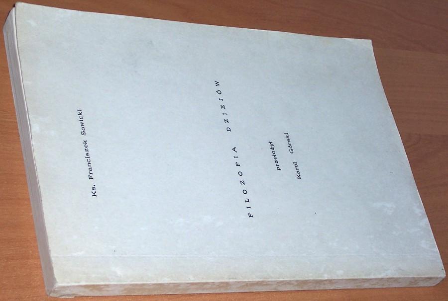 Sawicki-Franciszek-Filozofia-dziejow-B-m-Gdynia-b-r-1974-Historiozofia-Historia