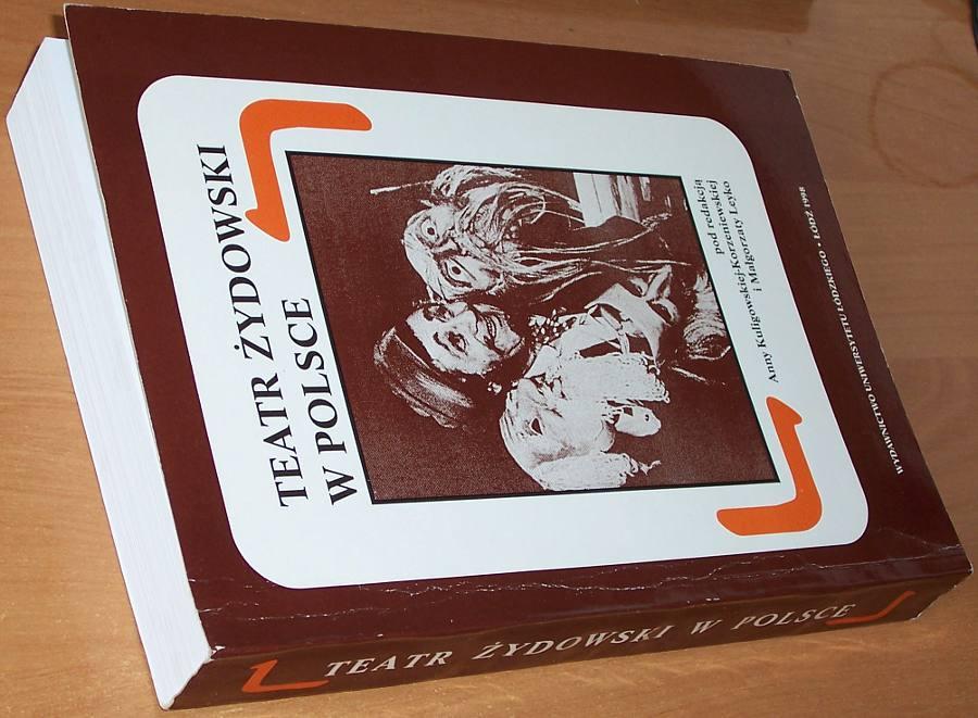 Teatr-zydowski-w-Polsce-Lodz-WUL-Wydawnictwo-Uniwersytetu-Lodzkiego-1998