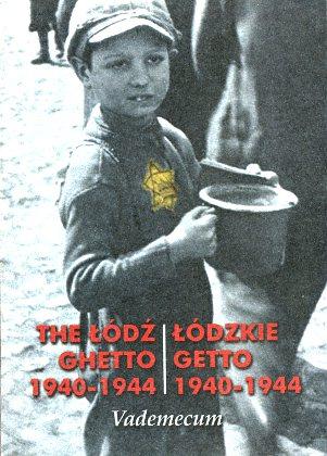 Baranowski Łódzkie getto 1940 1941 1942 1943 1944 Łódź Lodz ghetto getto niemcy II wojna światowa Bałuty Żydzi judaica żyd jew jews Holocaust 8390464683 83-904646-8-3 Litzmannstadt 9788390464688 978-83-904646-8-8 wba0685