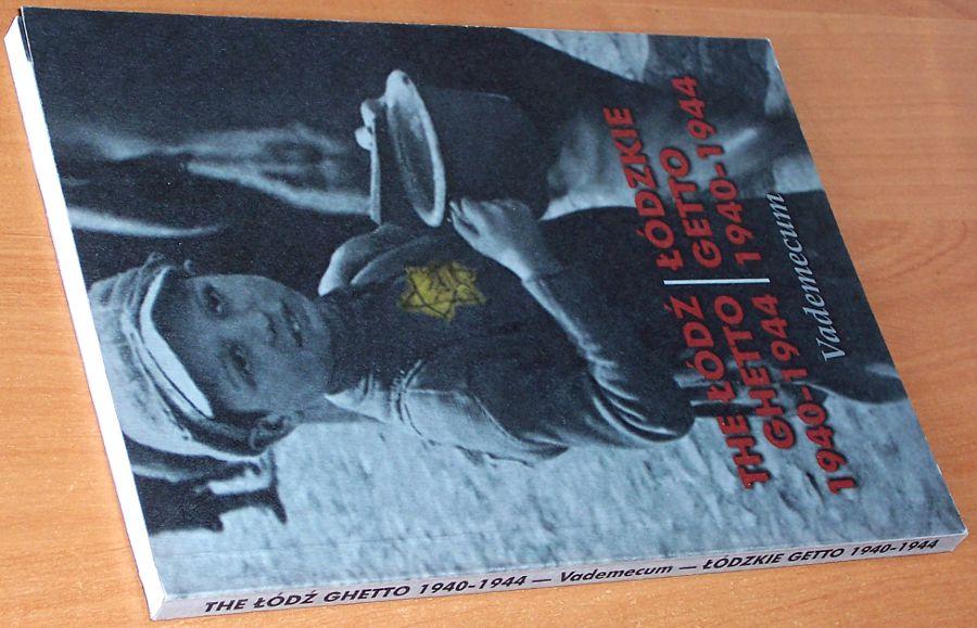 Baranowski-Julian-Lodzkie-getto-1940-1944-The-Lodz-ghetto-1940-1944-Vademecum-Lodz-Archiwum-Panstwowe-Bilbo-1999