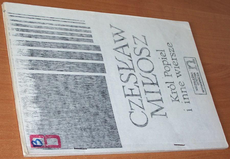 Milosz-Czeslaw-Krol-Popiel-i-inne-wiersze-Warszawa-Niezalezna-Oficyna-Wydawnicza-1979-drugi-obieg-dissident-publications