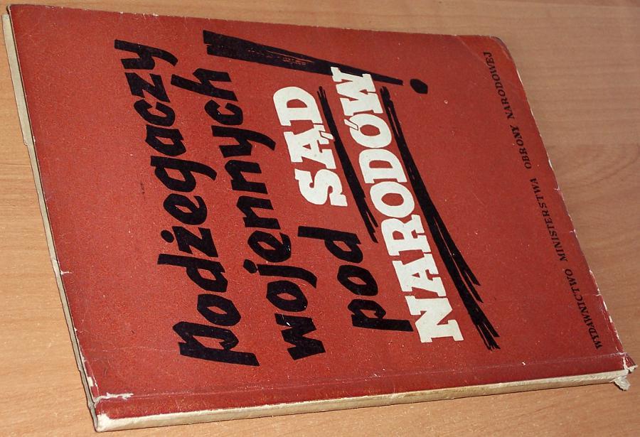 Podzegaczy-wojennych-pod-sad-narodow-Warszawa-Wydawnictwo-Ministerstwa-Obrony-Narodowej-1951-propaganda-stalinowska