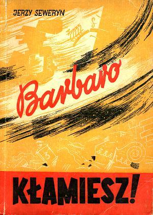 Saliński Salinski Barbaro kłamiesz klamiesz Seweryn Express Wieczorny Warszawa 1946 wba0689