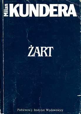 Kundera Żart Zart Žert Žert Zert Witwicka 830602088X 83-06-02088-X 9788306020885 978-83-06-02088-5 wba0695