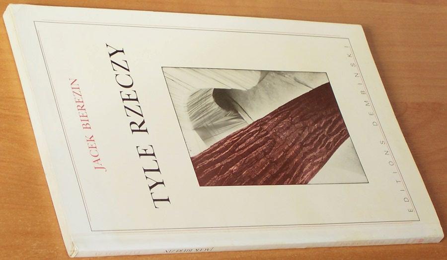 Bierezin-Jacek-Tyle-rzeczy-Paris-Editions-Dembinski-1990-wiersze-poezja-poetry