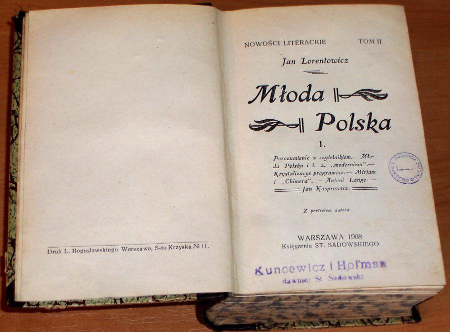 Lorentowicz-Jan-Mloda-Polska-tom-I-III-Warszawa-1908-1913-Kasprowicz-Lange-Przybyszewski-Reymont-Tetmajer-Nowaczynski