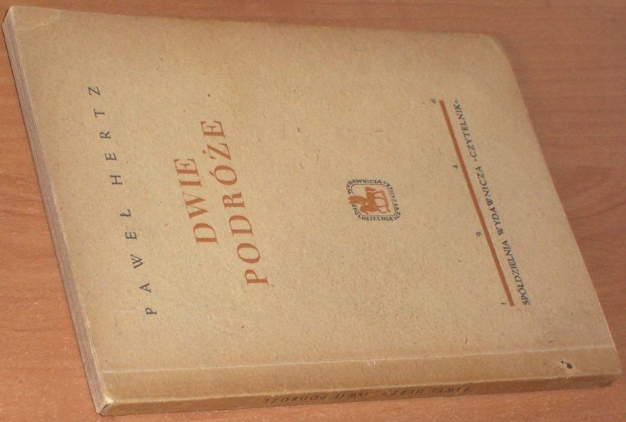 Hertz-Pawel-Dwie-podroze-Warszawa-Czytelnik-pazdziernik-1946-poezja-poetry-wiersze