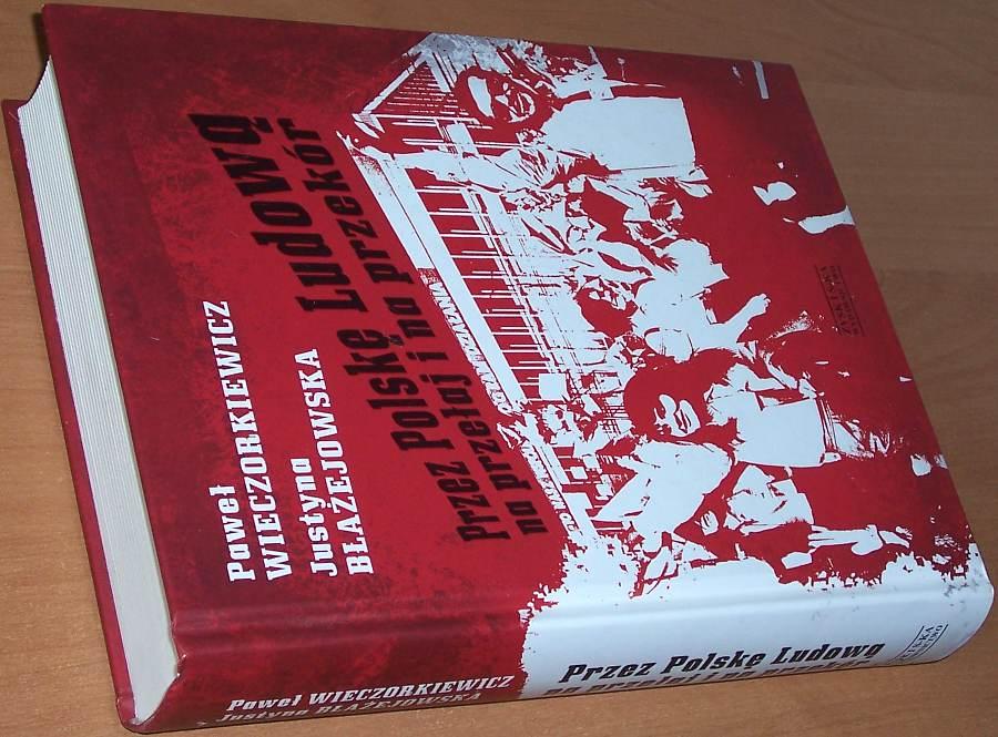 Wieczorkiewicz-Pawel-Blazejowska-Justyna-Przez-Polske-Ludowa-na-przelaj-i-na-przekor-Poznan-Zysk-i-S-ka-2011