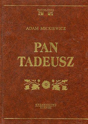 Mickiewicz Pan Tadeusz czyli Ostatni zajazd na Litwie Klasyka Polska złota seria 838827600X 83-88276-00-X 9788388276002 978-83-88276-00-2 Andriolli wba0712