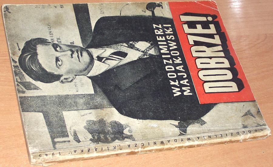 Majakowski-Wlodzimierz-Dobrze-Poemat-pazdziernikowy-Lodz-Spoldzielnia-Wydawnicza-Ksiazka-1945-poezja-komunizm