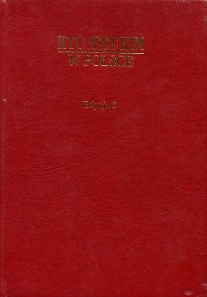Kto jest kim w Polsce informator biograficzny Poland Biography Dictionaries Polska biografie słownik Pologne Biographies Dictionnaires 8322326440 83-223-2644-0 9788322326442 978-83-223-2644-2 Who is who wba0750