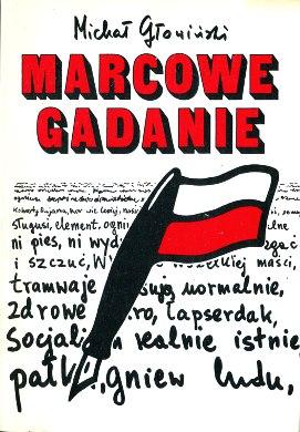Głowiński Glowinski Marcowe gadanie Komentarze do słów 1966-1971 Język polski słownictwo Marzec 1968 Propaganda 838521903X 83-85219-03-X 9788385219033 978-83-85219-03-3 wba0751