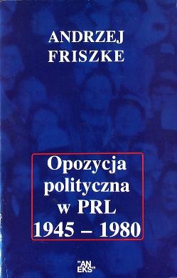 Poland Politics and government History Opozycja polityczna Opór wobec władzy Opposition Geschichte Polen 1897962037 1-89796-203-7 9781897962039 978-1-89796-203-9 wba0759