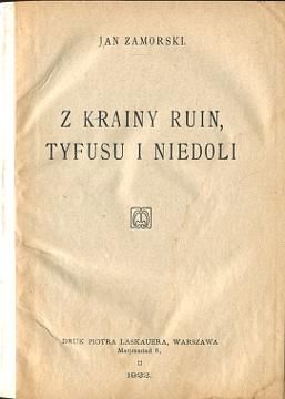 Zamorski Z krainy ruin tyfusu i niedoli Podole Tarnopol Buczacz 1921 Ukraina rusini  wba0768